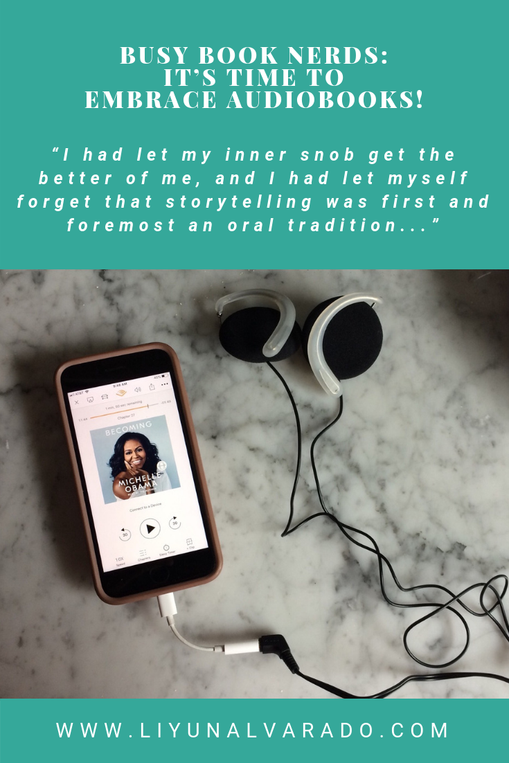 An image of Michelle Obama's Audiobook Becoming on a cellphone plus headphones on a marble counter. Heading reads: Busy Book Nerds: It's Time To Embrace Audiobooks!